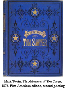 First American edition, second printing, of Mark Twain's The Adventures of Tom Sawyer