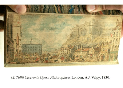 M. Tullii Ciceronis Opera Philosophica, published in London in 1830, featuring a fore-edge painting of Edinburgh Castle