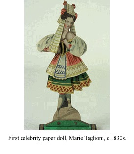 The first celebrity paper doll, Marie Taglioni, produced circa 1830