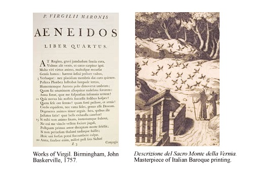 A page from the Works of Virgil, printed by John Baskerville in 1757, and Descrizione del Sacro Monte della Vernia, a masterpiece of Italian Baroque printing