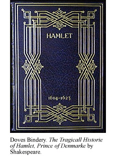 The Tragicall Historie of Hamlet, Prince of Denmarke, bound at the Doves Bindery