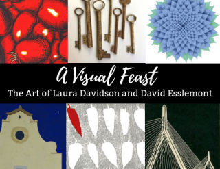 """A Visual Feast: The Art of Laura Davidson and David Esslemont"" Opening Reception"