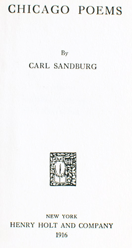 """analysis chicago carl sandburg Carl sandburg's """"chicago"""" is more than a poem it's a time capsule that holds the legacy of one of the most important industrial cities and its feel at the turn of the 20th century."""