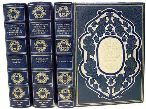 Pictures of Early New York on Dark Blue Staffordshire Pottery. Together with Pictures of Boston and New England, Philadelphia, the South and West. R. T. Haines Halsey.