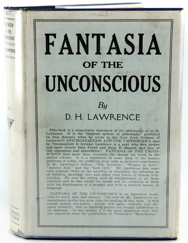 Fantasia of the Unconscious. D. H. Lawrence.