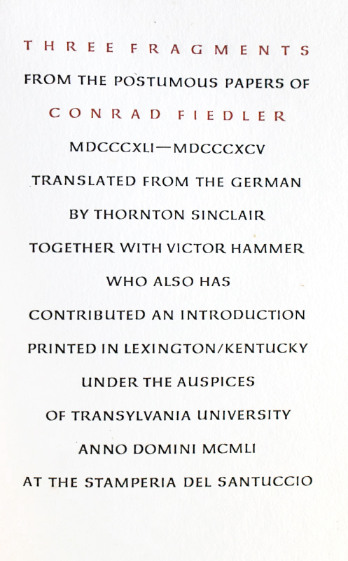 Three Fragments from the Posthumous Papers of Conrad Fiedler MDCCCXLI-MDCCCXCV. Konrad Fiedler.