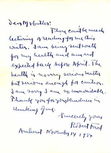 Autograph letter, signed. Robert Frost.