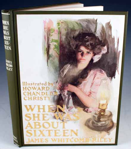 When She Was About Sixteen. James Whitcomb Riley.