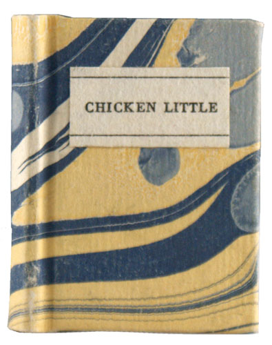 The Remarkable History of Chicken Little. John Greene Chandler.