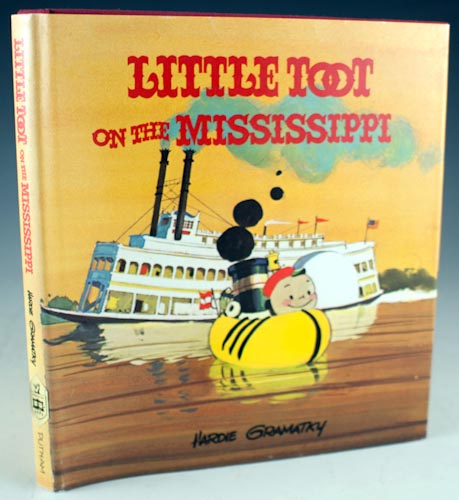 Little Toot on the Mississippi. Hardie Gramatky.
