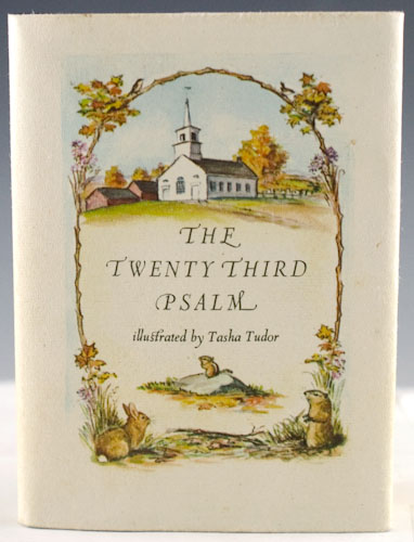 The Twenty Third Psalm. Tasha Tudor.