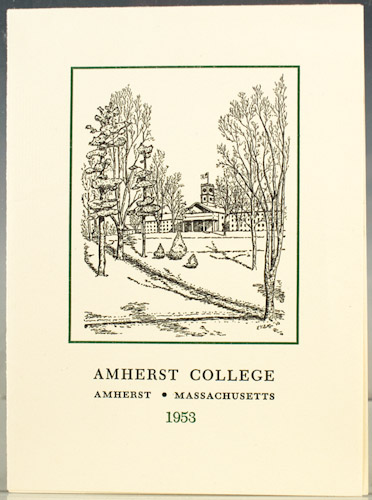 Amherst College New Year's Greeting, 1953. Robert Frost.