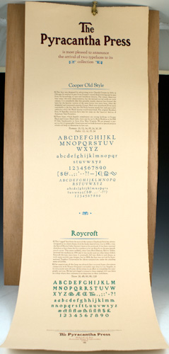 """""""The Pyracantha Press is most pleased to announce the arrival of two typefaces to its collection"""""""