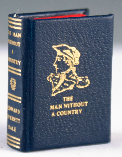 The Man Without a Country. Edward Everett Hale.