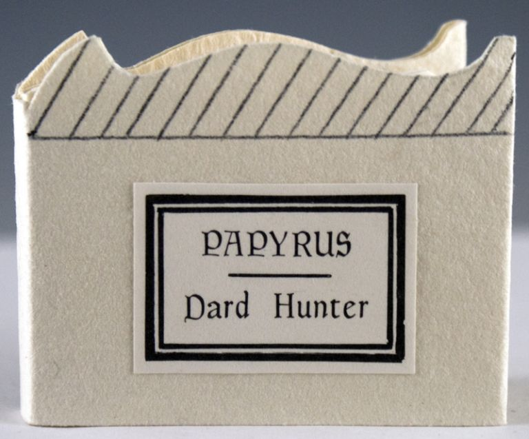 Dard Hunter on Papyrus. Excerpted from The Story of Early Printing. Dard Hunter.