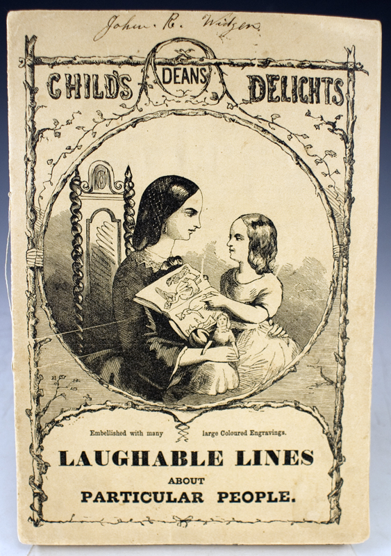 Dean's Child's Delights. Laughable Lines about Particular People.