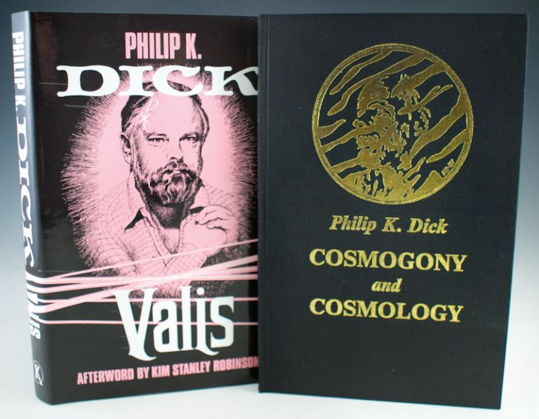 VALIS. Together with: Cosmogony and Cosmology. Philip K. Dick.