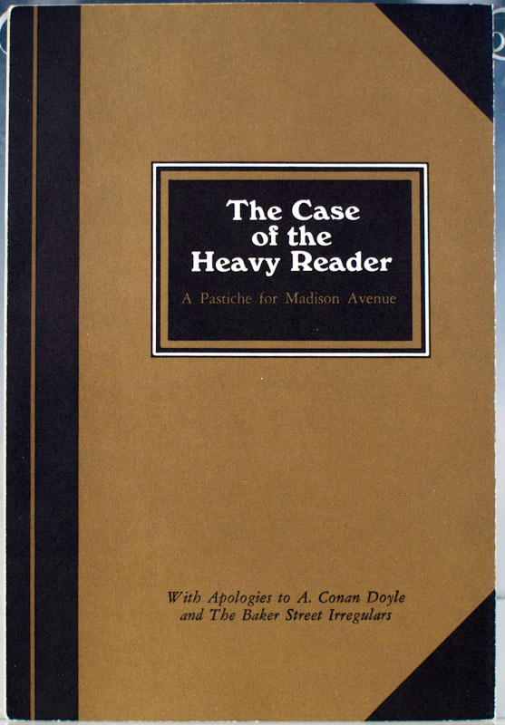 The Case of the Heavy Reader: A Pastiche for Madison Avenue.