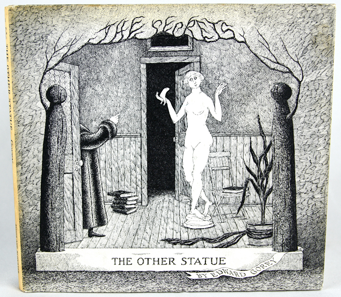 The Other Statue. The Secrets: Volume One. Edward Gorey.