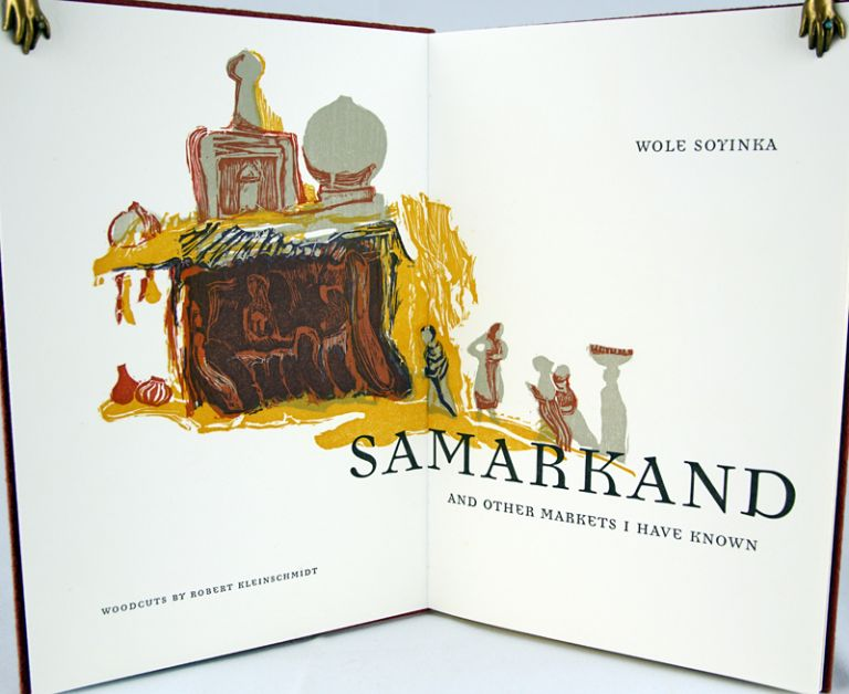 Samarkand and Other Markets I Have Known. Wole Soyinka.