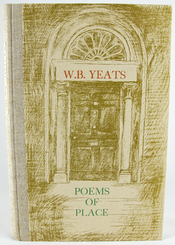 Poems of Place. W. B. Yeats.