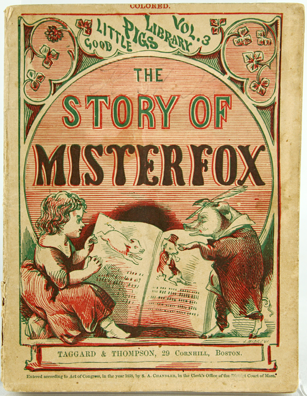 The Story of Mister Fox. Good Little Pigs Library Vol. 3.