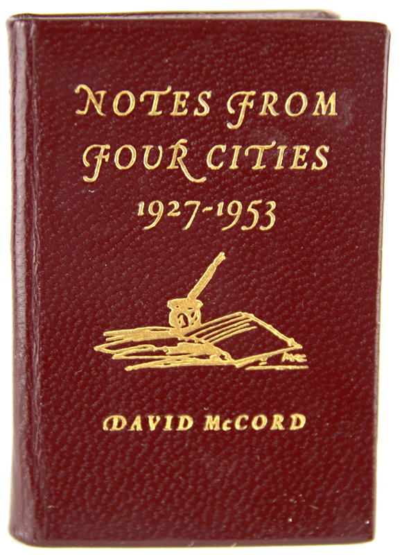 Notes from Four Cities, 1927-1953. David McCord.