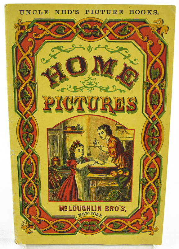 Uncle Ned's Picture Books. Home Pictures.
