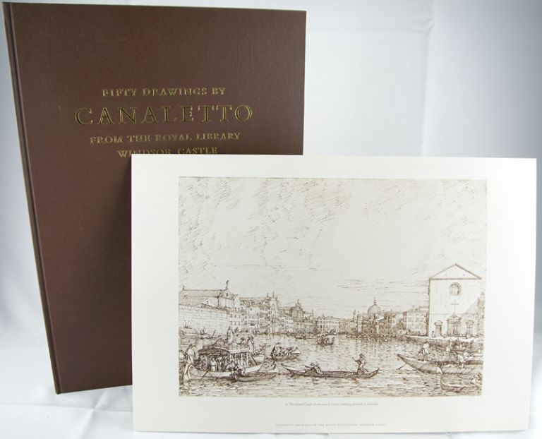 Fifty Drawings by Canaletto from the Royal Library Windsor Castle. Charlotte Miller.