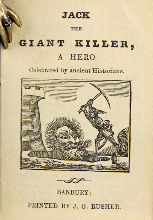 Jack the Giant Killer, a Hero Celebrated by Ancient Historians.