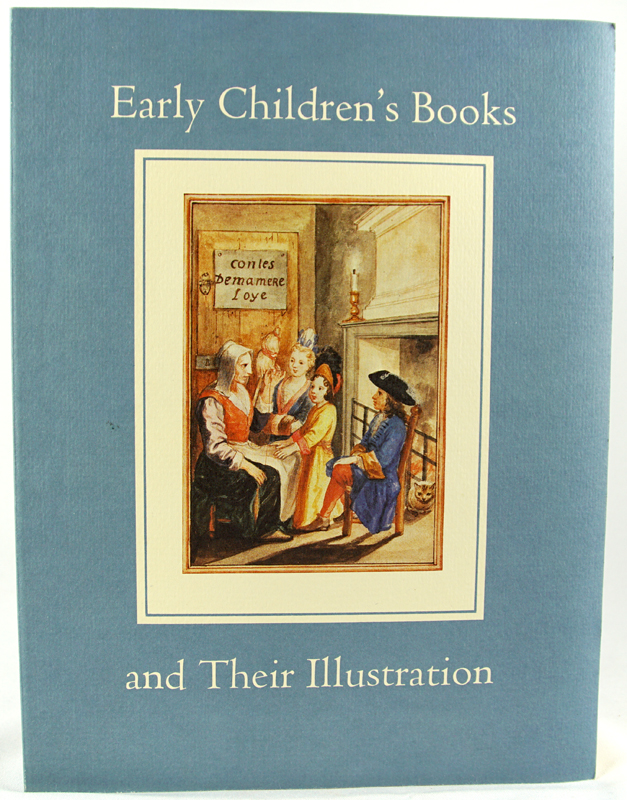 Early Children's Books and Their Illustration.