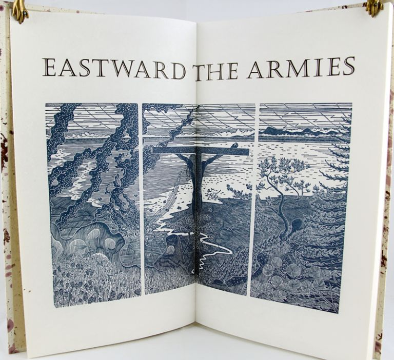 Eastward the Armies: Selected Poems 1935-1942 that Present the Poet's Pacifist Position through the Second World War. William Everson.