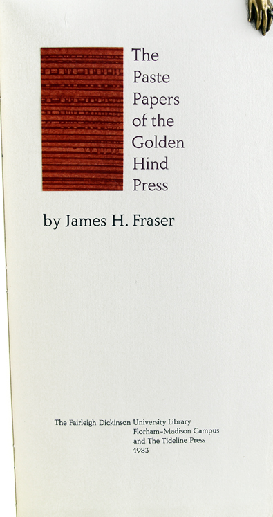 Paste Papers of the Golden Hind Press. James H. Fraser.