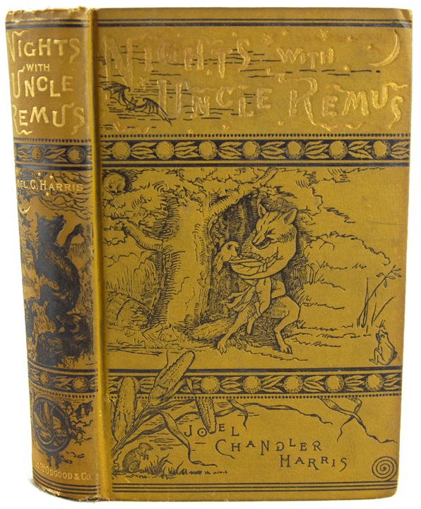 Nights with Uncle Remus: Myths and Legends of the Old Plantation. Joel Chandler Harris.