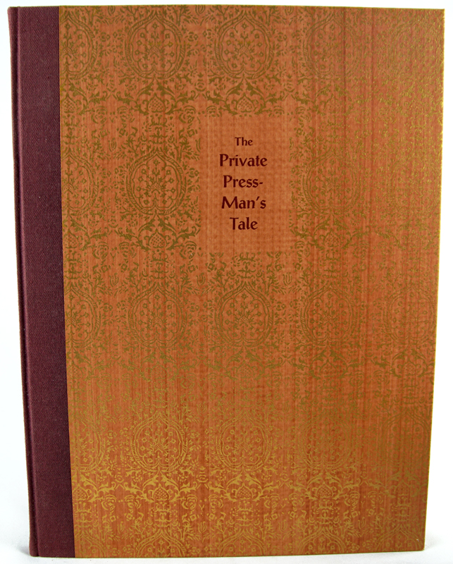 The Private Press-Man's Tale. Henry Morris.