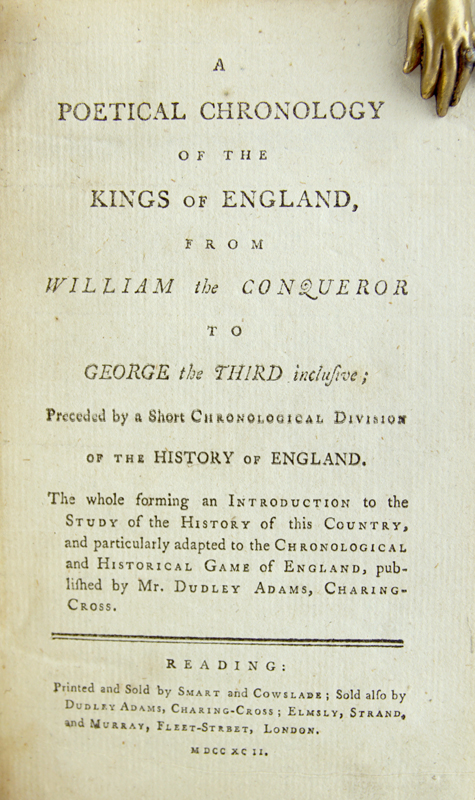 A Poetical Chronology of the Kings of England, from William the Conqueror to George the Third inclusive; Preceded by a Short Chronological Division of the History of England. Dominique de St. Quentin.