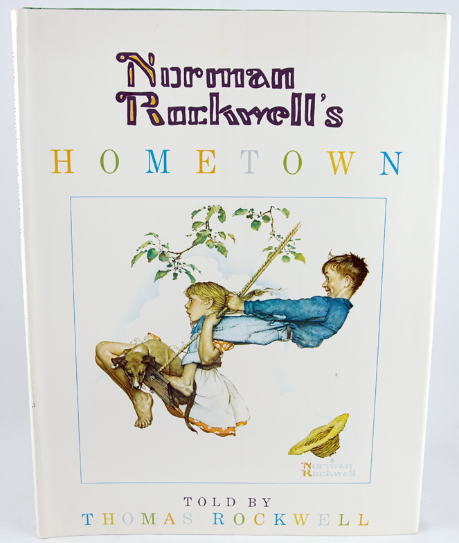 Norman Rockwell's Hometown. Thomas Rockwell.
