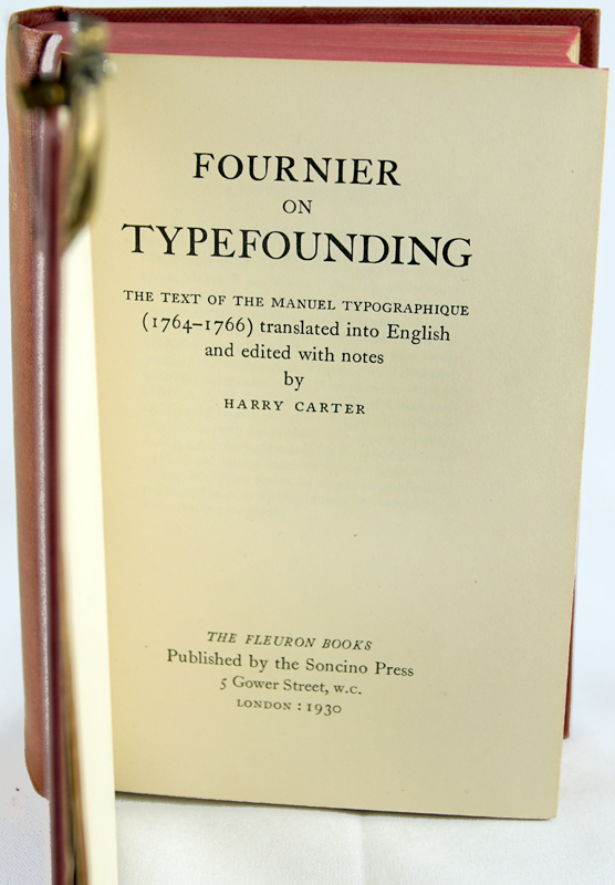 Fournier on Typefounding: The Text of the Manuel Typographique (1764-1766) Translated into English