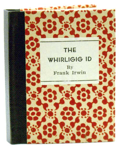 The Whirligig Id and Other Regressions. Frank Irwin.
