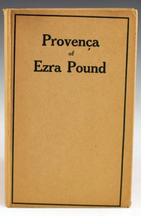Provenca: Poems selected from Personae, Exultations, and Canzoniere.