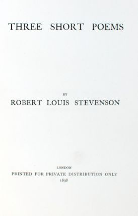 Three Short Poems. Robert Louis Stevenson.