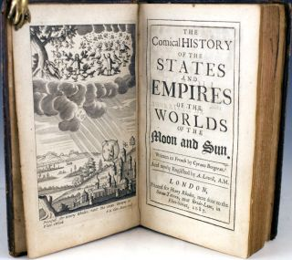 The Comical History of the States and Empires of the Worlds of the Moon and the Sun. Savinien...
