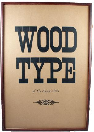 Wood Type of the Angelica Press.