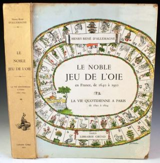 Le Noble Jeu de L'oie en France, de 1640 à 1950 / La Vie Quotidienne a Paris de 1820 à 1824....