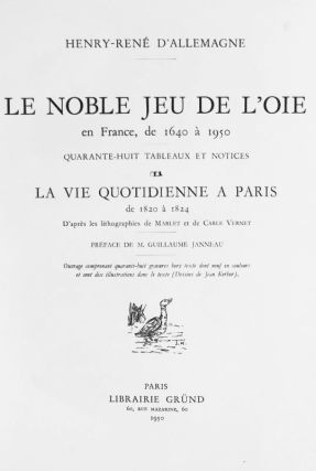 Le Noble Jeu de L'oie en France, de 1640 à 1950 / La Vie Quotidienne a Paris de 1820 à 1824.