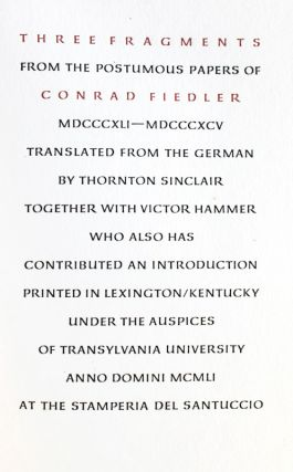 Three Fragments from the Posthumous Papers of Conrad Fiedler MDCCCXLI-MDCCCXCV. Konrad Fiedler