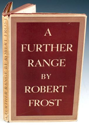 A Further Range. Robert Frost.