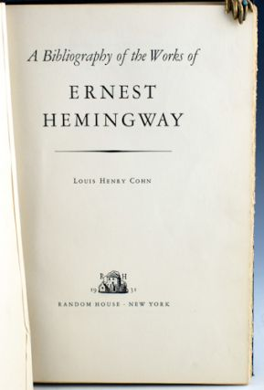 A Bibliography of the Works of Ernest Hemingway.
