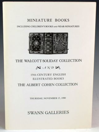 The Walcott-Soliday Collection: Miniature Books, including Children's Books and Near-Miniatures