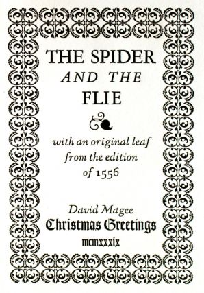 The Spider and the Flie, with an original leaf from the edition of 1556.